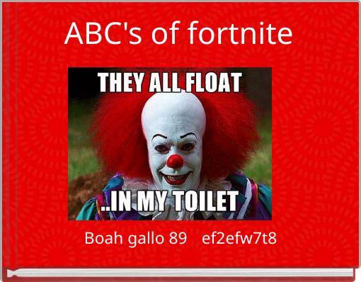 ABC's of fortnite