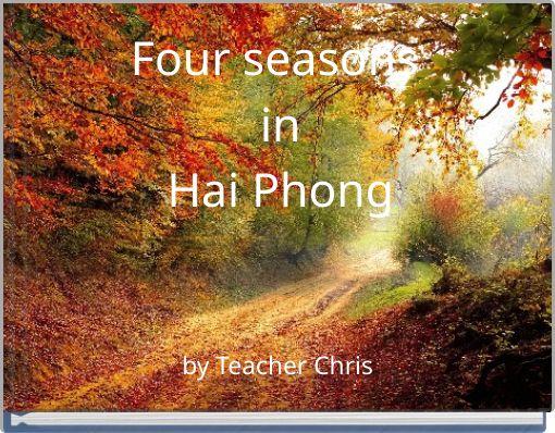 Four seasons inHai Phong