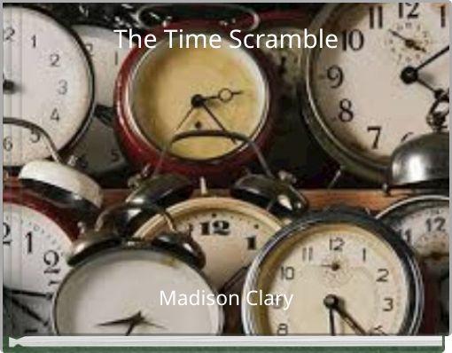 The Time Scramble