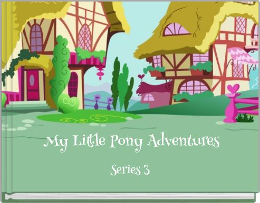 My Little Pony Adventures