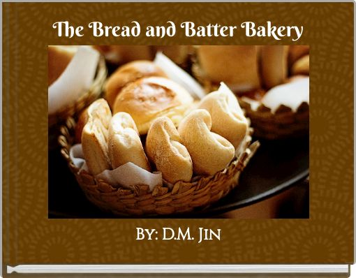 The Bread and Batter Bakery