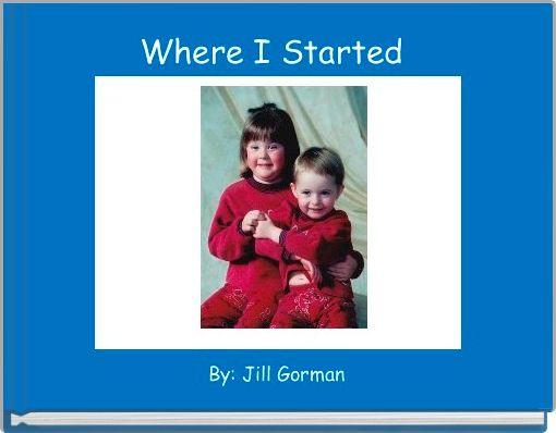 Where I Started