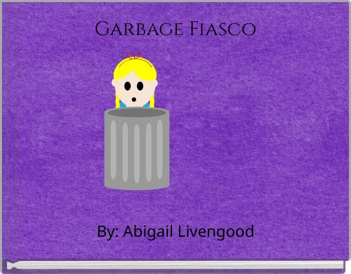 Garbage Fiasco