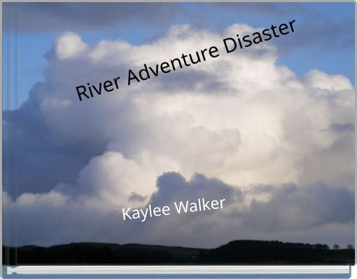 River Adventure Disaster
