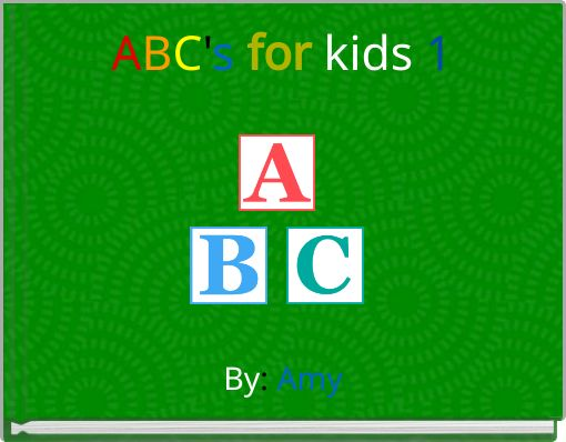 ABC's for kids 1