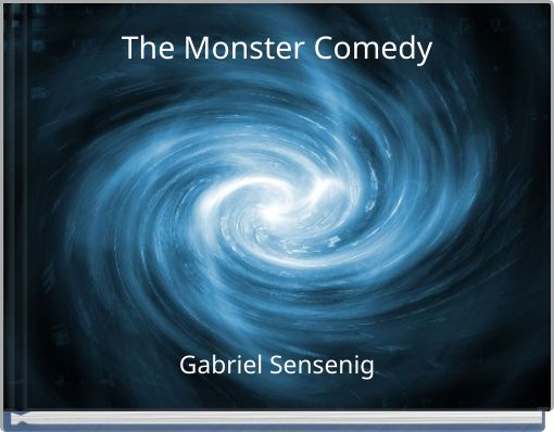 The Monster Comedy