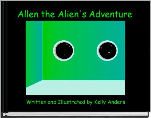 Allen the Alien's Adventure
