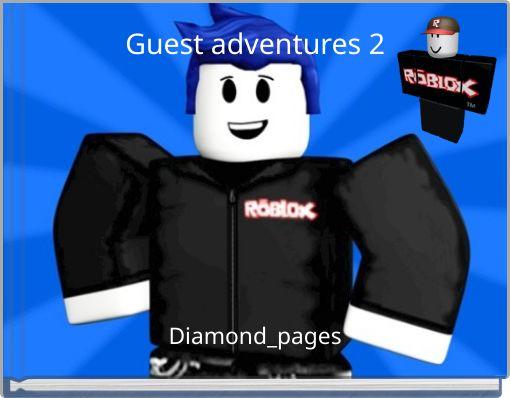 Guest adventures 2
