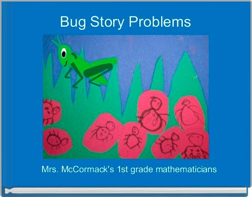 Bug Story Problems