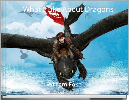 What I Like About Dragons