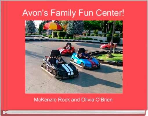 Avon's Family Fun Center!