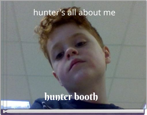 hunter's all about me