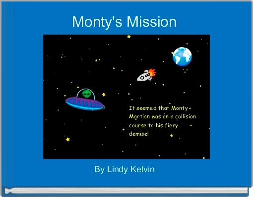 Monty's Mission