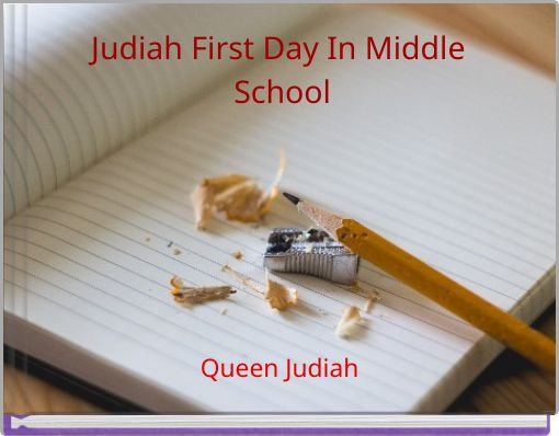 Judiah First Day In Middle School