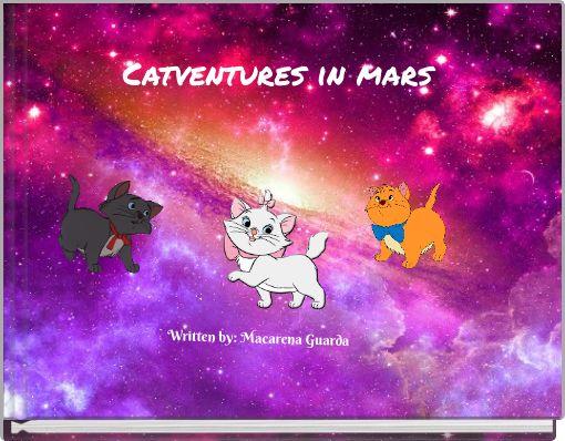 Catventures in mars