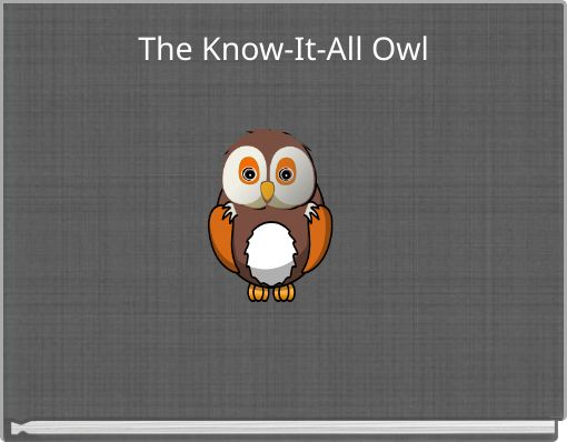The Know-It-All Owl