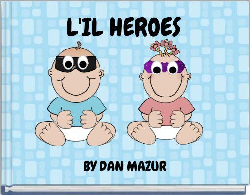 L'IL HEROES