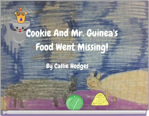 Cookie And Mr Guinea's  Food went missing !