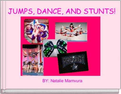 JUMPS, DANCE, AND STUNTS!