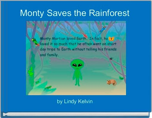 Monty Saves the Rainforest