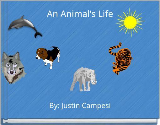 An Animal's Life