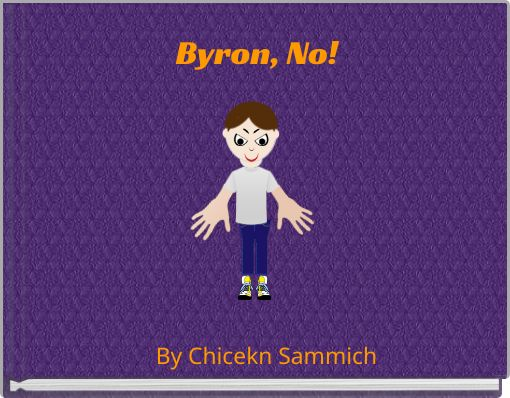 Byron, No!