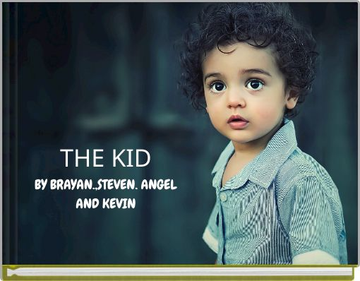 THE KIDBY BRAYAN.,STEVEN. ANGELAND KEVIN
