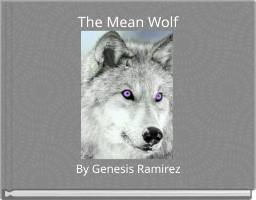 The Mean Wolf