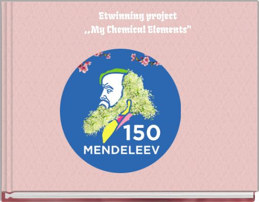 Etwinning project,,My Chemical Elements