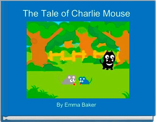The Tale of Charlie Mouse