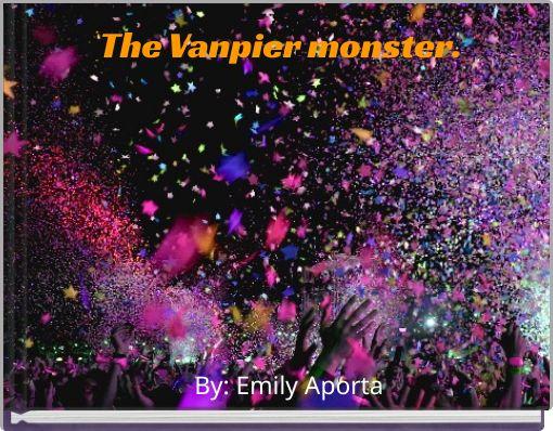The Vanpier monster.