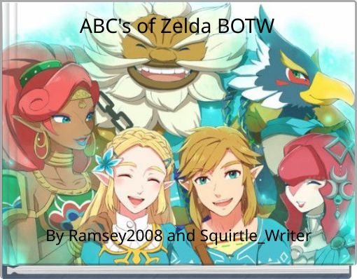 ABC's of Zelda BOTW