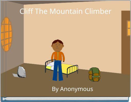 Cliff The Mountain Climber