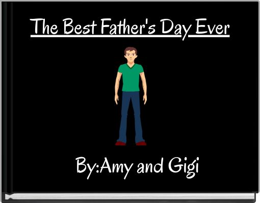 The Best Father's Day Ever