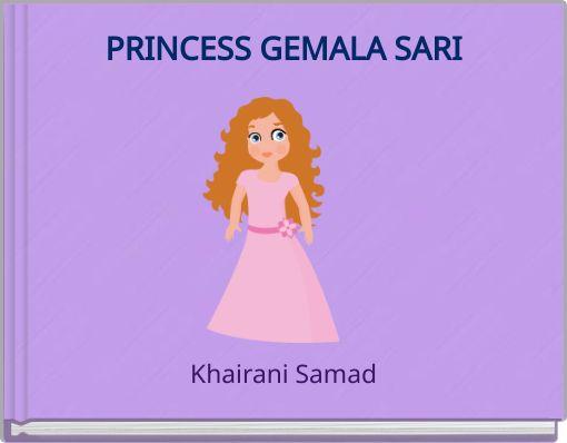 PRINCESS GEMALA SARI