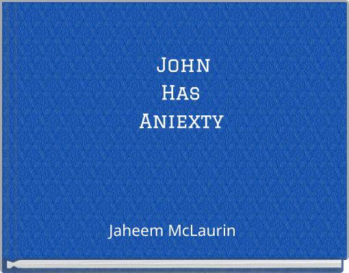 JohnHas Aniexty