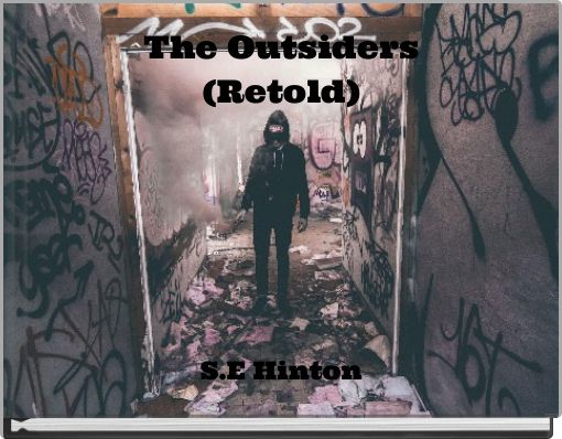 The Outsiders(Retold)