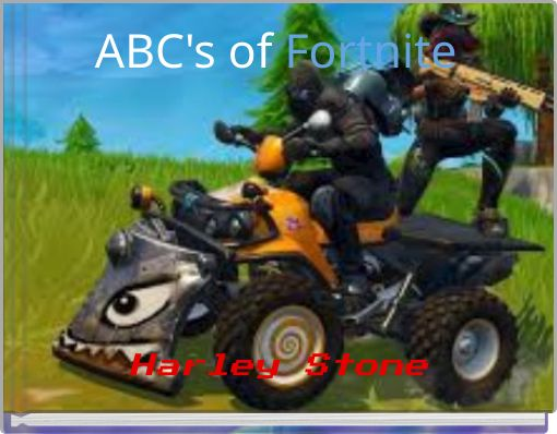 ABC's of Fortnite