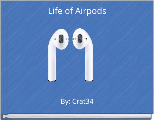 Life of Airpods