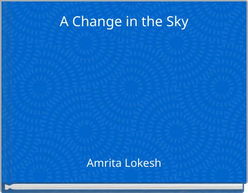 A Change in the Sky