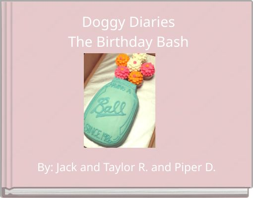 Doggy DiariesThe Birthday Bash