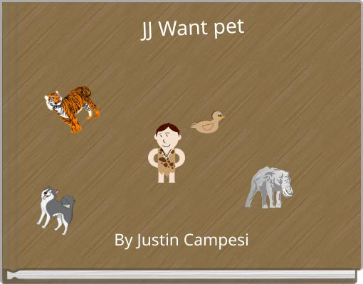 JJ Want pet