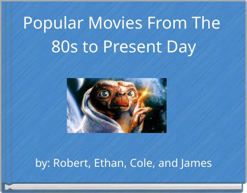 Popular Movies From The 80s to Present Day