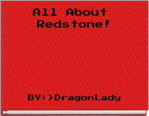 All About Redstone!