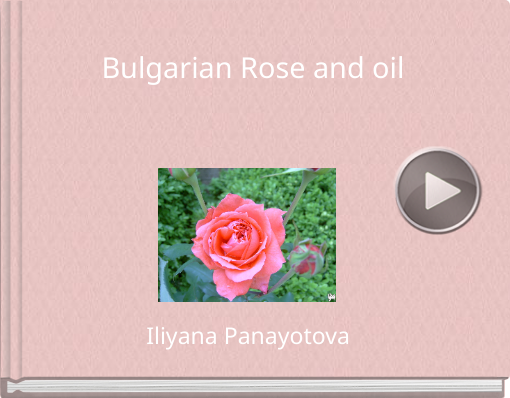 Book titled 'Bulgarian Rose and oil'