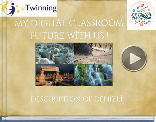 Book titled 'MY DİGİTAL CLASSROOMFUTURE WİTH US !'