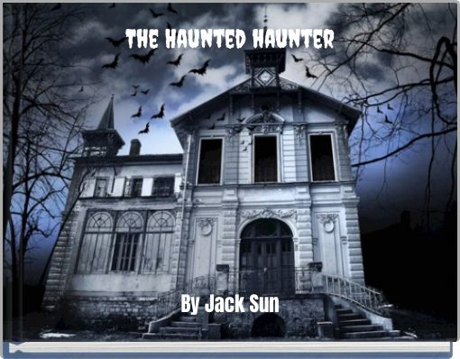 The Haunted haunter