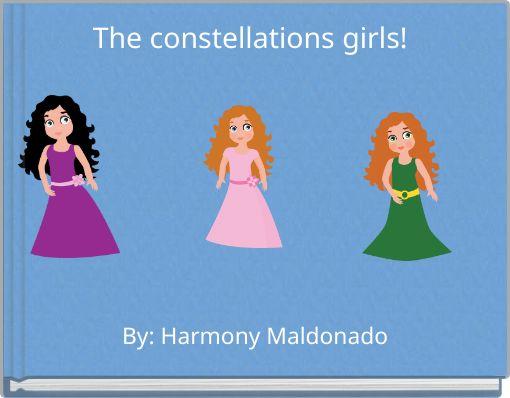 The constellations girls!