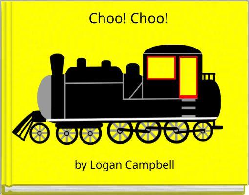 Choo! Choo!