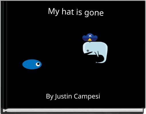 My hat is gone